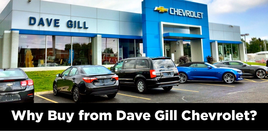 Why Buy From Dave Gill Chevrolet In Columbus, OH