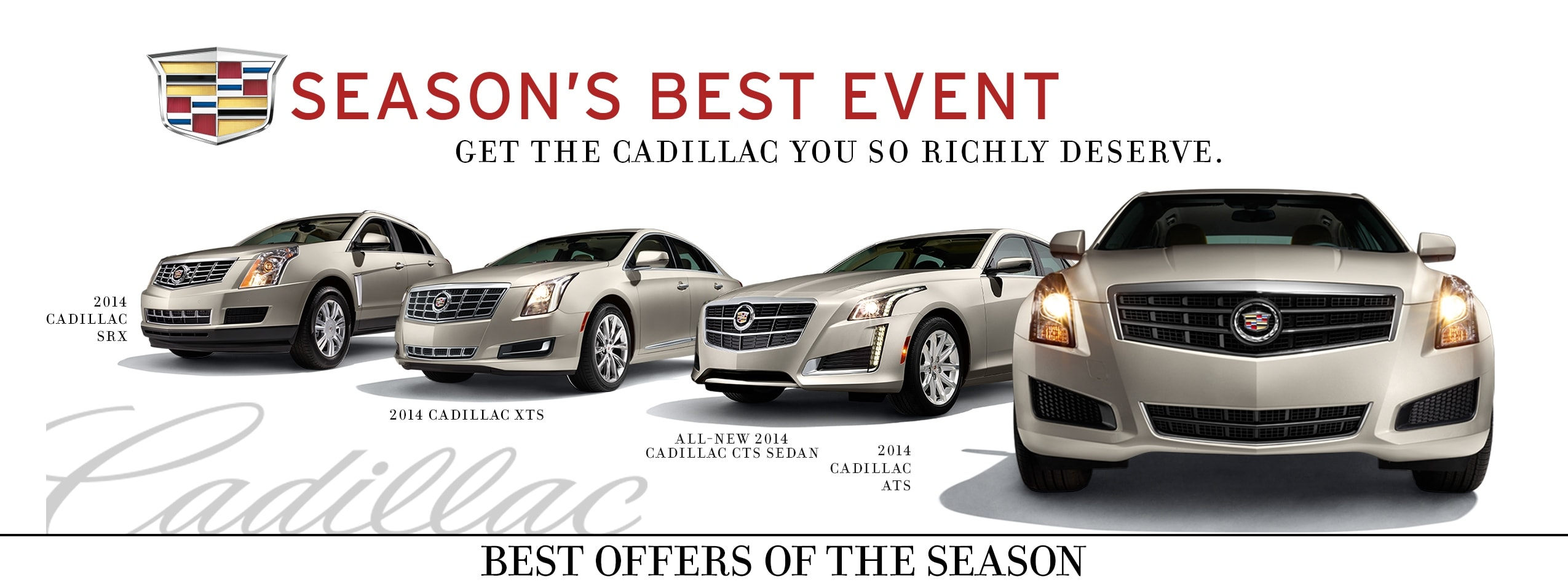Cadillac S Season S Best Event Dave Smith Motors