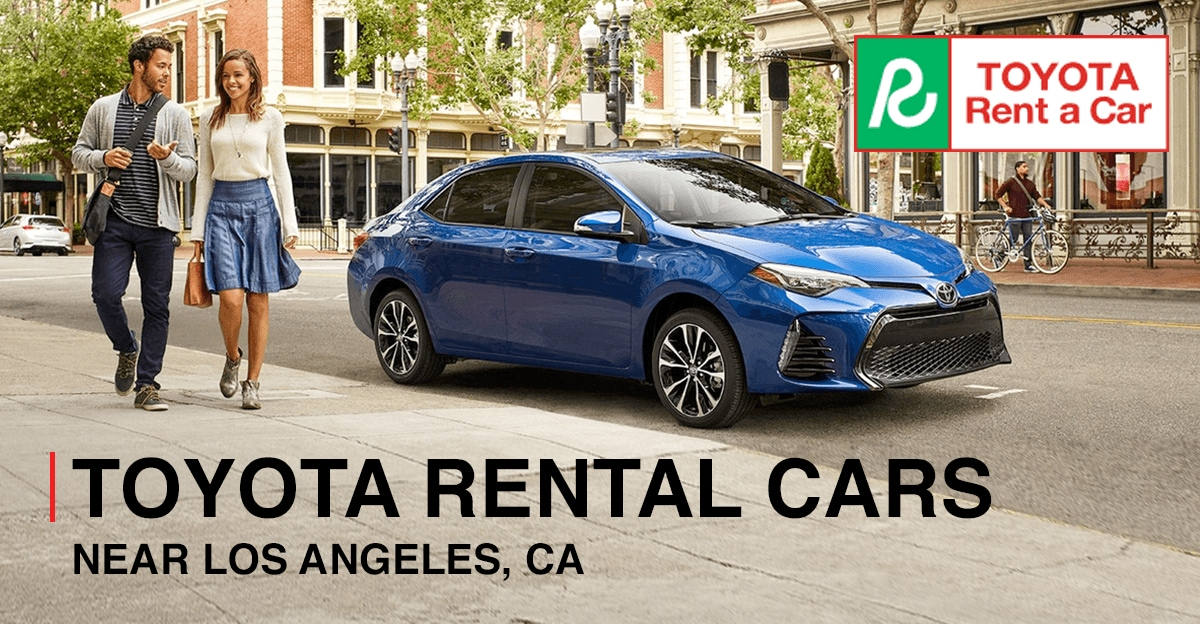 Toyota Rental Cars near Los Angeles, CA