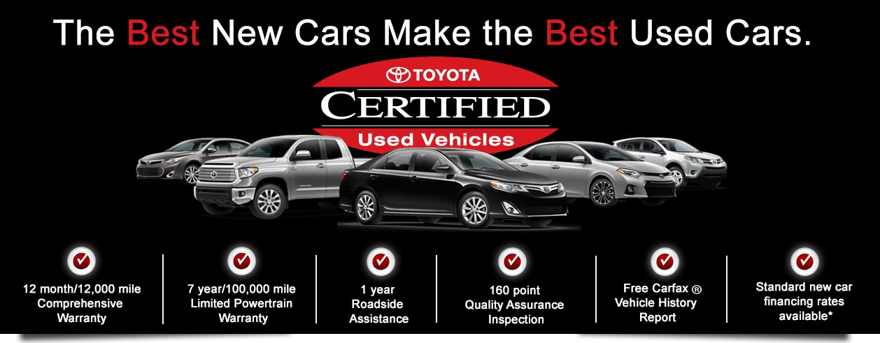 Wonderful The Toyota Certified Used Vehicles Advantage Is A 12 Month/12,000 Mile  Comprehensive Warranty And A 7 Year/100,000 Mile Limited Powertrain Warranty,  ...