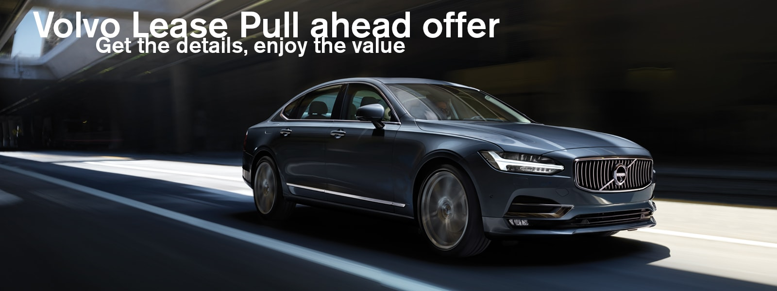 volvo s90 lease pull ahead offer deel volvo cars. Black Bedroom Furniture Sets. Home Design Ideas