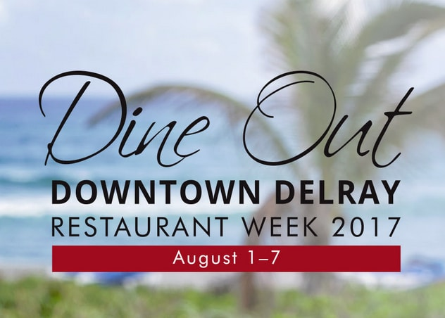 Dine Out Downtown Delray Restaurant Week