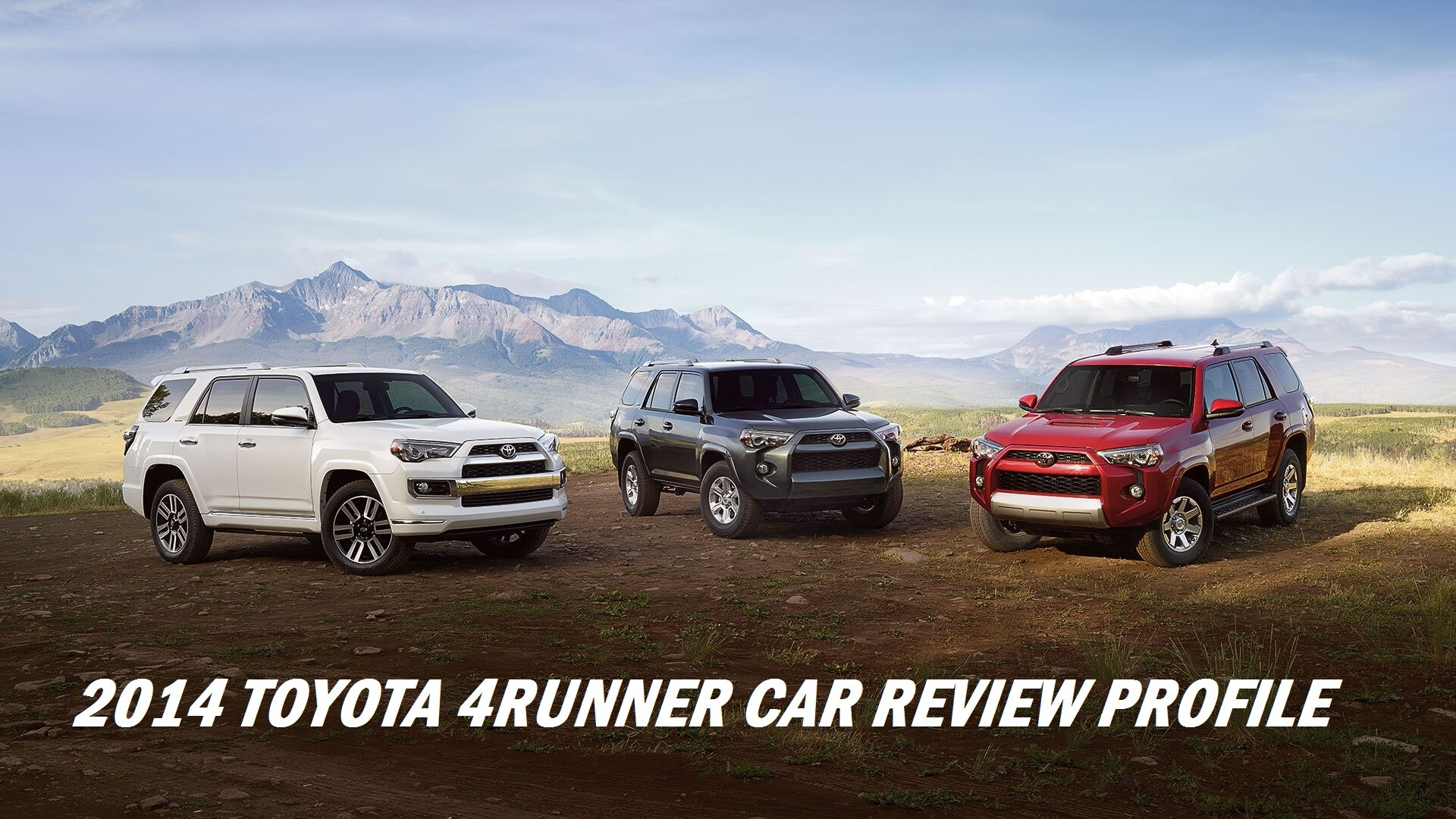 Built With Adventure In Mind, The 2014 Toyota ...