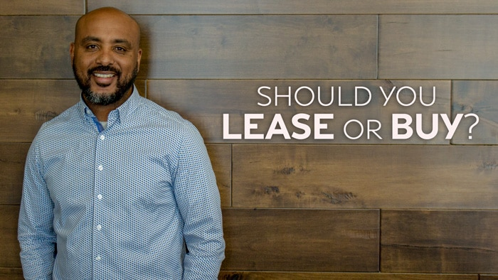 should you lease or buy?