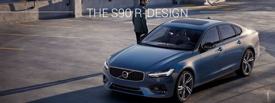 SPIRITED ELEGANCE The S90 R-Design