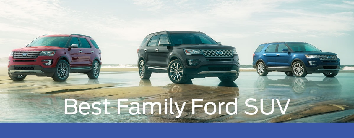 Best Family Ford SUVs