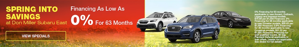 Spring Into Savings at Don Miller Subaru East