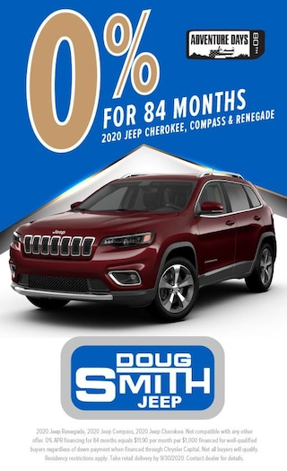 0% for 84 Months on 2020 Jeep Cherokee, Compass, and Renegade at Doug Smith