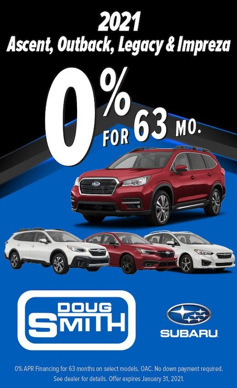 0% for 63 Months on 2021 Subaru Ascent, Outback, Legacy & Impreza