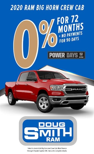 0% for 72 Months + no payments for 90 Days on 2020 Ram Big Horn