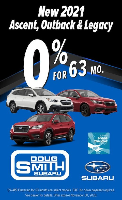 0% for 63 Months on 2021 Subaru Ascent, Outback, and Legacy