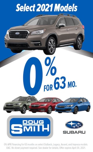 0% for 63 Months on select 2021 Subaru Models
