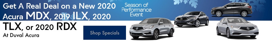 Get A Real Deal on a New 2020 Acura MDX, 2019 ILX, 2020 TLX, or 2020 RDX