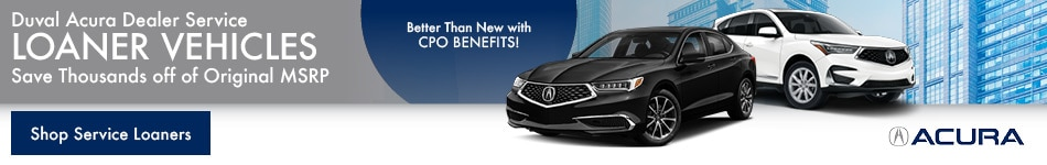 Duval Acura Dealer Service Loaner Vehicles