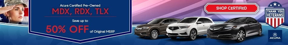 Acura Certified Pre-Owned MDX, RDX, TLX