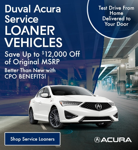 Duval Acura Service Loaner Vehicles | Save Up to $12,000 Off Original MSRP