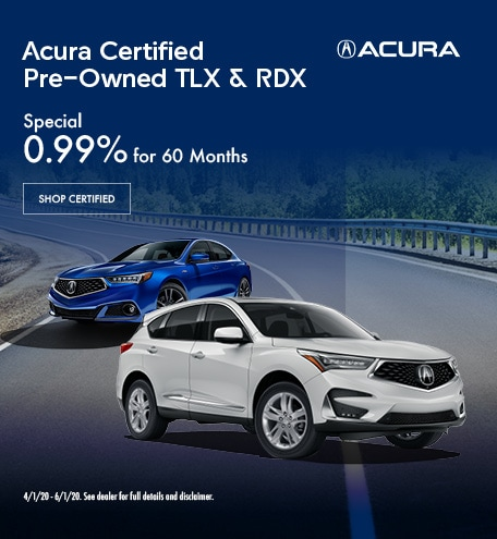 CPO Acura TLX & RDX   0.99% APR for 60 Months