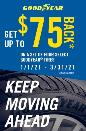 GET UP TO $75 BACK* ON A SET OF FOUR SELECT GOODYEAR® TIRES