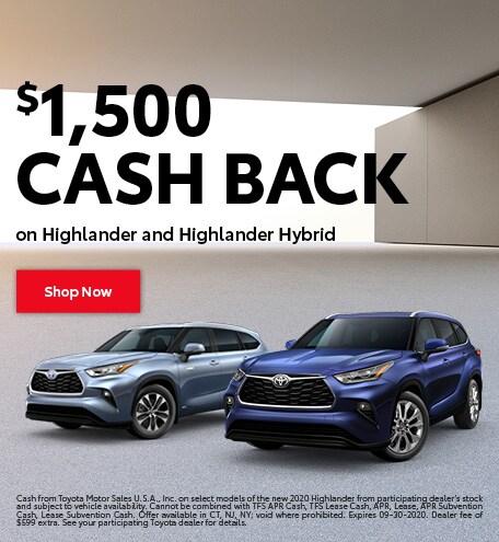 $1,500 Cash Back on Highlander and Highlander Hybrid - September 2020