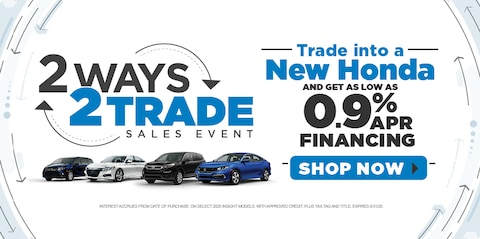 Trade Into a New Honda and Get As Low As 0.9% APR Financing