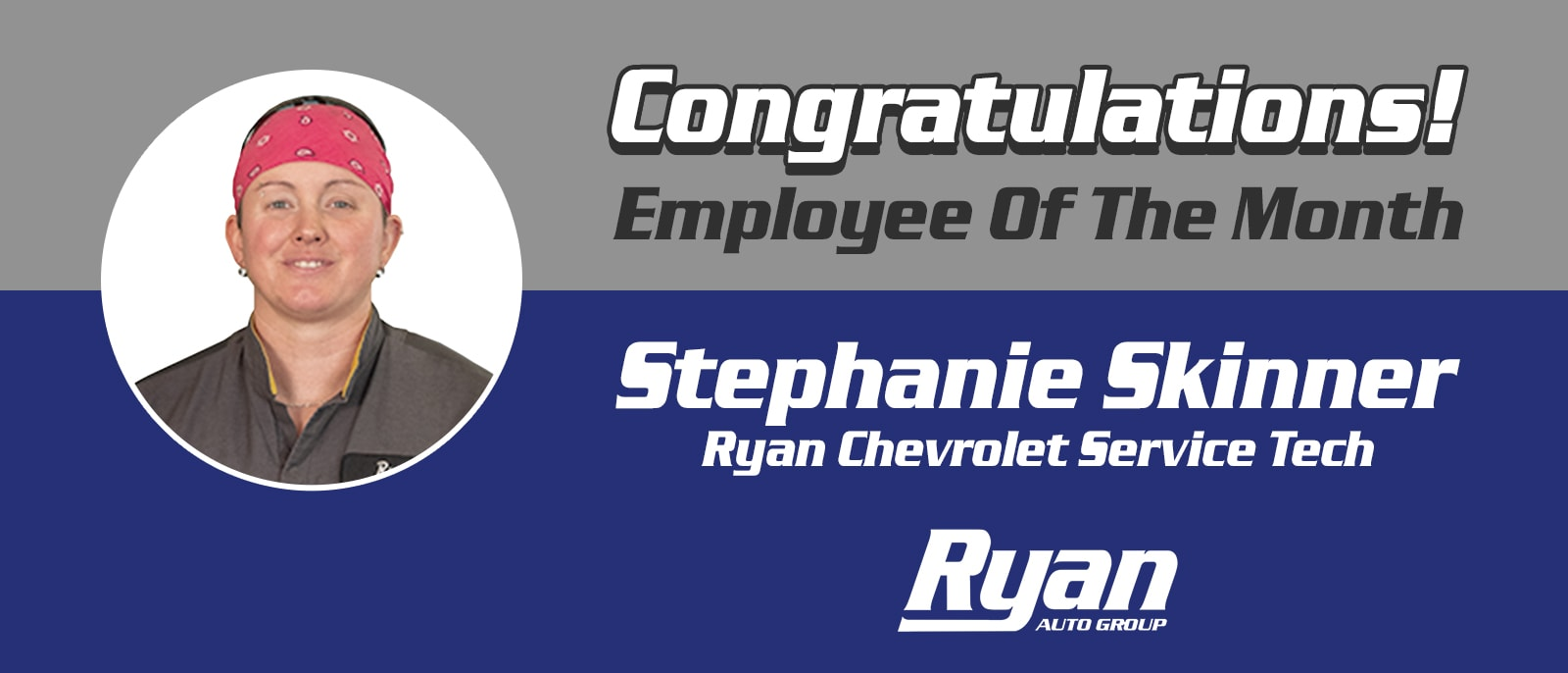 Employee of the Month - Stephanie Skinner - Monroe, LA