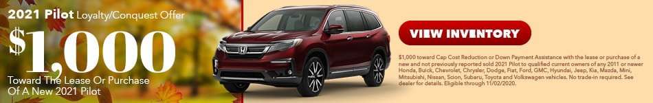 2021 Honda Pilot - Loyalty Offer