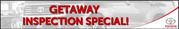 Getaway Inspection Special