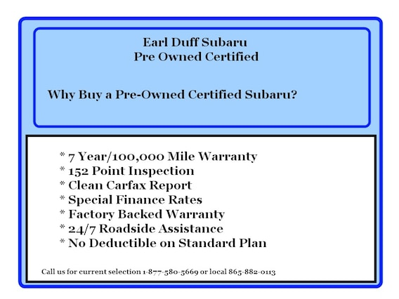 Subaru Certified Pre Owned >> Earl Duff Subaru Why Buy Subaru Certified Pre Owned Vehicles