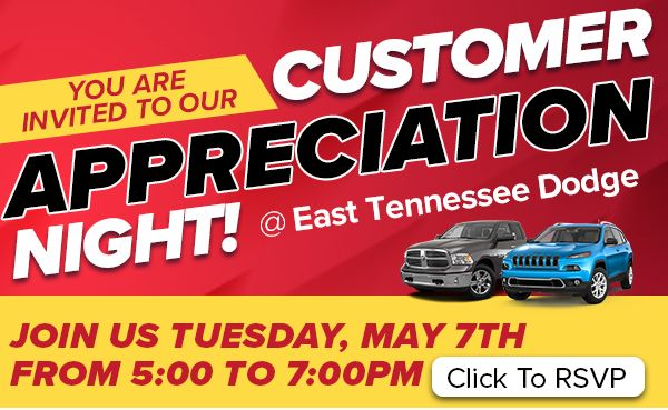 Customer Appreciation Event East Tennessee Dodge Chrysler Jeep Ram