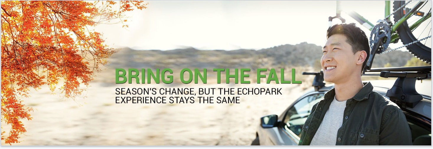 Bring on the Fall: Seasons change, but the EchoPark experience stays the same