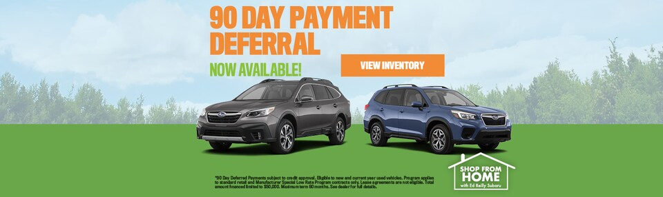 90 Day Deferred Payments Now Available