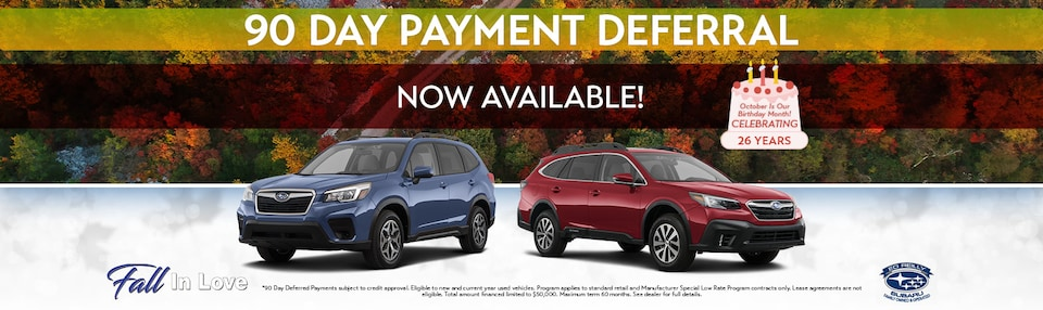 90 Day Payment Deferral Now Available!