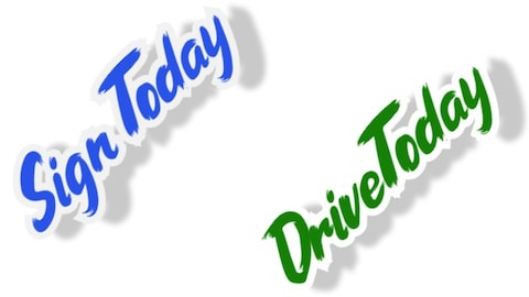 Sign Today Drive Today