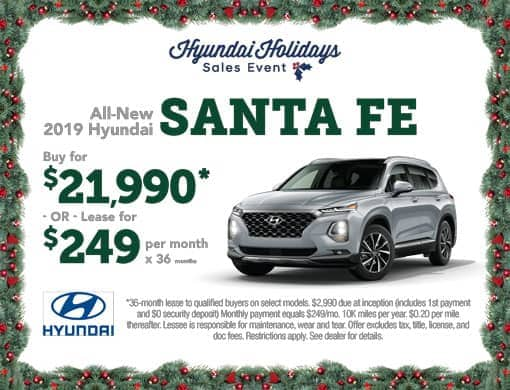 Buy 2019 Santa Fe for $21,990 or Lease for $249