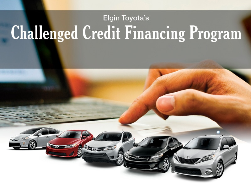 Challenged Credit Auto Financing Streamwood Il Elgin Toyota Bad