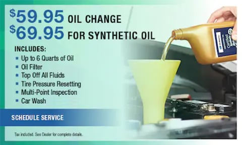 $59.95 Oil Change, $65.95 For Synthetic Oil
