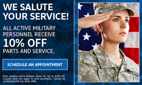 All Active Military Personnel Receive 10% Off Parts & Service