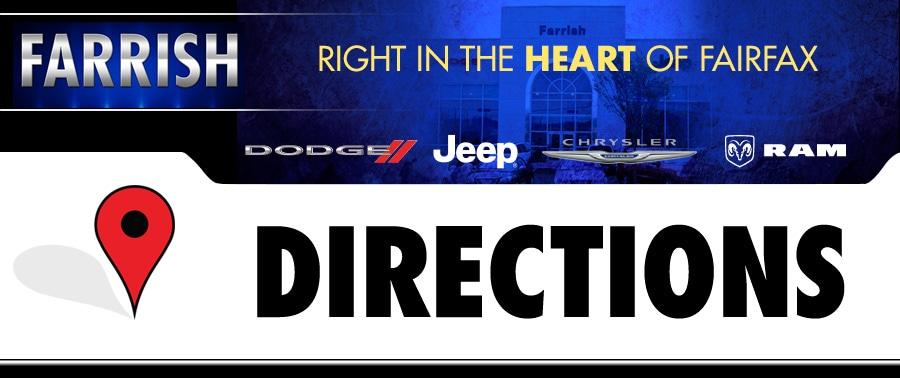 Farrish Of Fairfax >> Directions To Farrish Of Fairfax Chrysler Jeep Dodge Ram