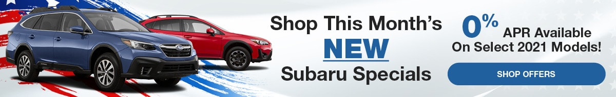 Shop This Month's New Subaru Specials - May Offers