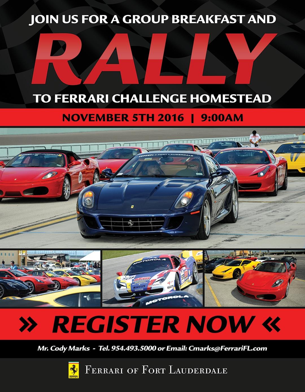 Rally to Ferrari Challenge Homestead FL 2016
