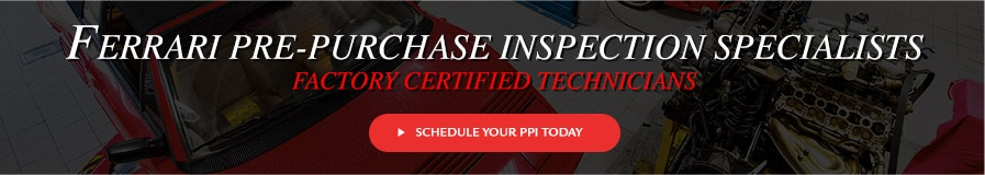 Ferrari Pre Purchase Inspection Specialists