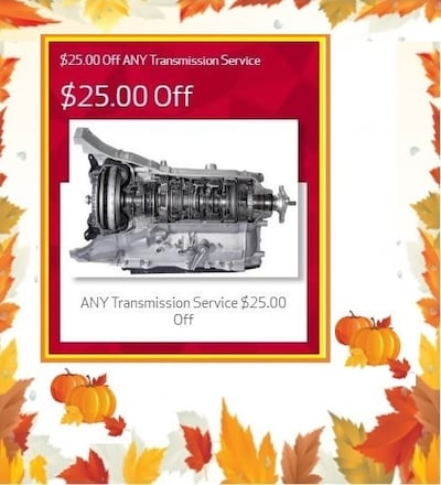 $25.00 OFF ANY TRANSMISSION SERVICE