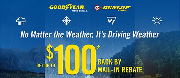 When You Purchase A Set Of Four (4) Select Goodyear Or Dunlop Tires You May  Be Eligible To Receive Up To A $100 Prepaid Mastercard® By Mail In Rebate.