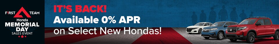 IT'S BACK! Available 0% APR on Select New Hondas!