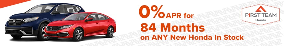 0% APR for 84 Months on ANY New Honda In Stock