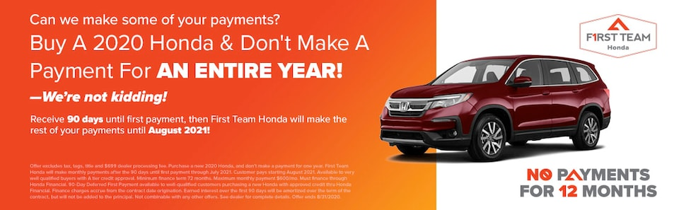 Buy a 2020 Honda & Don't Make A Payment Until August 2021!