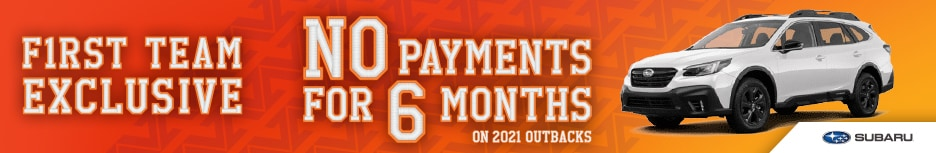 NO PAYMENTS FOR 6 MONTHS ON 2021 OUTBACKS!