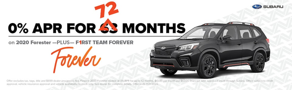 0% APR 72 MONTHS on 2020 Forester & First Team Forever