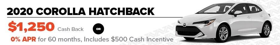 2020 Corolla Hatchback  $1,250 Cash Back OR 0% APR for 60 months