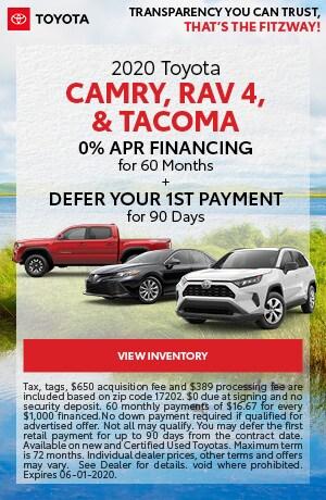 May   2020 Camry Tacoma RAV4   0% Financing, 90 Day Deferred Payment